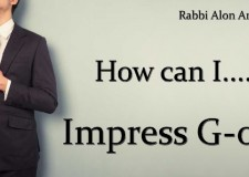How can I impress G-od?