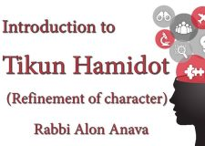 Introduction to Tikun Hamidot (Refinement of character)