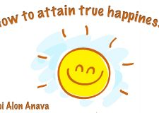 How To Attain True Happiness!!!