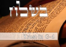Parashat Beshalach – How can we have trust in G-d