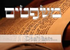 Parashat Mishpatim – How to deal with hate?