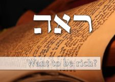 Parashat Re'eh – Do you want to be rich?