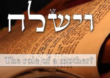 Parashat Vayishlach – What the role of our Matriarchs?