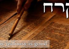 Parashat Korach – Why jealousy is so good