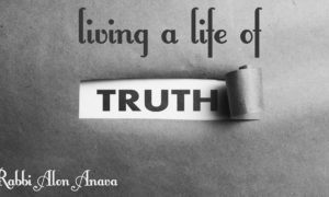 Revealing the Truth in your life – Be who you are!
