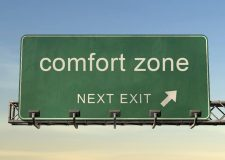 How to get out of my comfort zone?