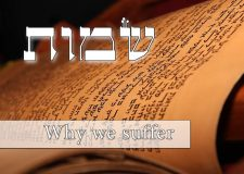 Parashat Shmot – Why do we suffer?