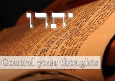 Parashat Yitro – Can one really control their thoughts?