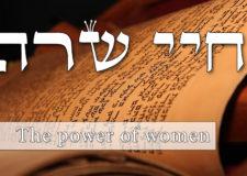 Parashat Chayei Sarah – The power of women!