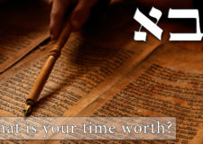 Parashat Bo – What is your time worth?