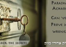 Parashat Acharei – Can you prove me wrong?
